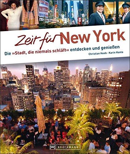 Preisvergleich Produktbild Zeit für New York: Die 'Stadt, die niemals schläft' entdecken und genießen