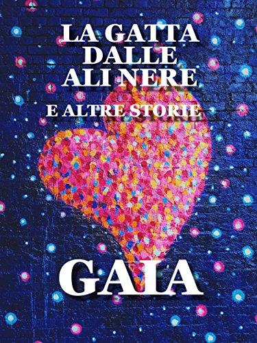 Altra Sammlung (La gatta dalle ali nere: e altre storie (Italian Edition))
