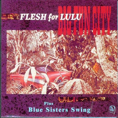 Big Fun City / Blue Sisters Sw...