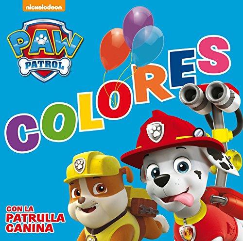 Colores con la Patrulla Canina (Paw Patrol - Patrulla Canina. Todo cartón) por Nickelodeon Nickelodeon