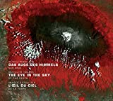 Das Auge des Himmels / The Eye in the Sky / L'oeil du ciel: Satellitenbilder der Erde / Satellite images of the earth / Images satellites de la Terre