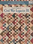 Civil War Legacies III: A Treasury of...