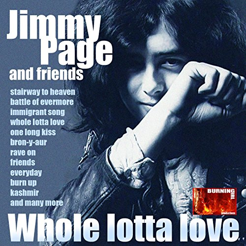 Whole Lotta Love: Jimmy Page and Friends
