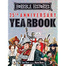 Horrible Histories 25th Anniversary Yearbook