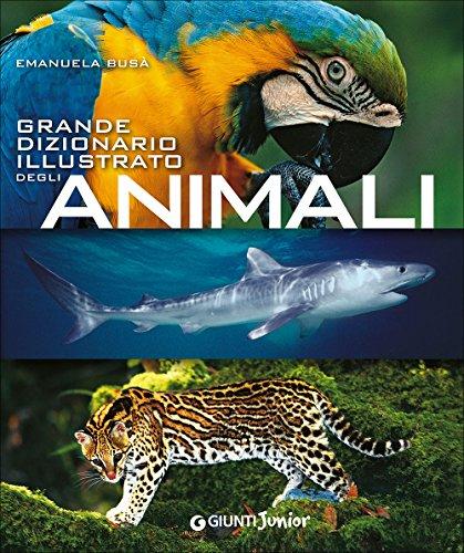 Grande dizionario illustrato degli animali