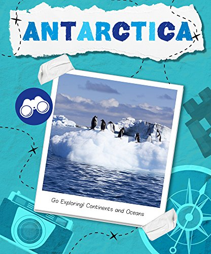 Antarctica (Go Exploring: Continents and Oceans)