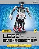LEGO®-EV3-Roboter: Bauen und programmieren mit LEGO® MINDSTORMS® EV3 - Laurens Valk