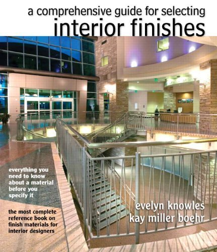 By Knowles, Evelyn ( Author ) [ The Comprehensive Guide for Selecting Interior Finishes ] Mar - 2013 { Paperback } (Mar-finish)
