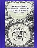 Macrocosmos, Microcosmos y Medicina. Los Mundos de Robert Fludd (IMAGINATIO VERA)