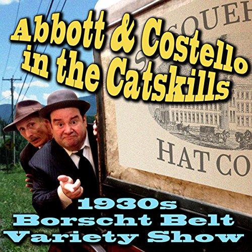 Abbott & Costello in the Catskills  Audiolibri