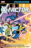 X-Factor Epic Collection: Genesis & Apocalypse (X-Factor (1986-1998))