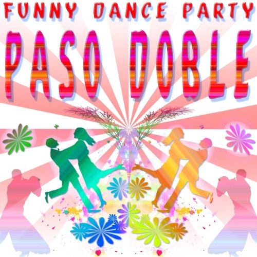 Funny Dance Party : Paso Doble