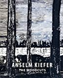 Anselm Kiefer, the Woodcuts