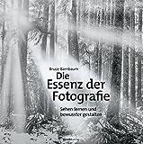 Die Essenz der Fotografie: Sehen lernen und bewusster gestalten