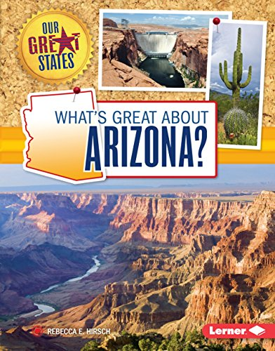 What's Great about Arizona? (Our Great States) (English Edition)