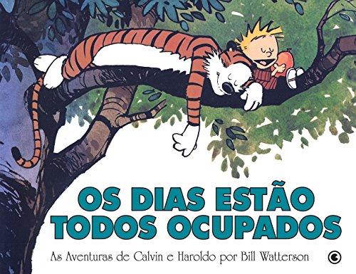 Calvin E Haroldo. Os Dias Estao Todos Ocupados - Volume 9 (Em Portuguese do Brasil)
