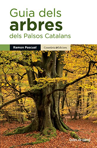 Guia Dels Arbres Dels Paisos Catalans (Guies de camp)