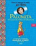 palomita et le secret des indiens de chacohuma
