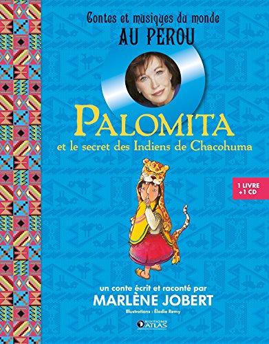 Palomita: et le secret des indiens de chacohuma
