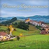 Calendario Rincones de España con encanto 2018 (Calendarios y agendas)