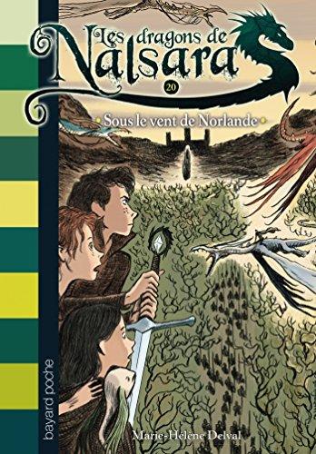 Read Online Les dragons de Nalsara, Tome 20 : Sous le vent de Norlande pdf, epub