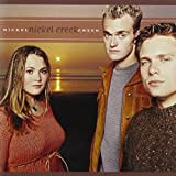 Songtexte von Nickel Creek - Nickel Creek