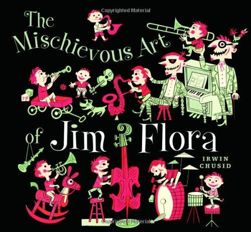 Mischievous Art of Jim Flora por Jim Flora