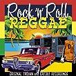 Rock 'N' Roll Reggae