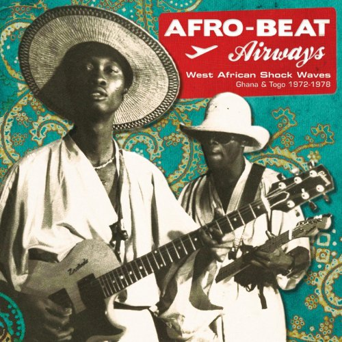 Afro-Beat Airways (Ghana & Tog...