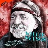 Songtexte von Willie Nelson - America's Troubadour