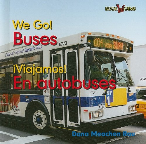 Buses / En Autobuses (Bookworms: We Go!/ Viajamos!)