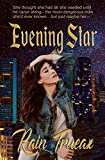 Evening Star (Romance with an Edge Book 2)