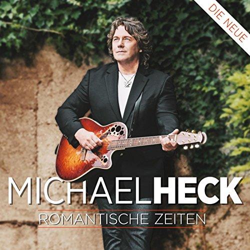 Michael Heck - Romantische Zeiten