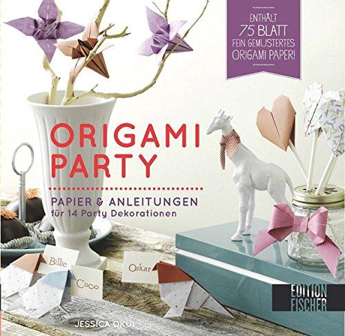 Origami-Party: Papier und Anleitungen für 14 Partydekorationen