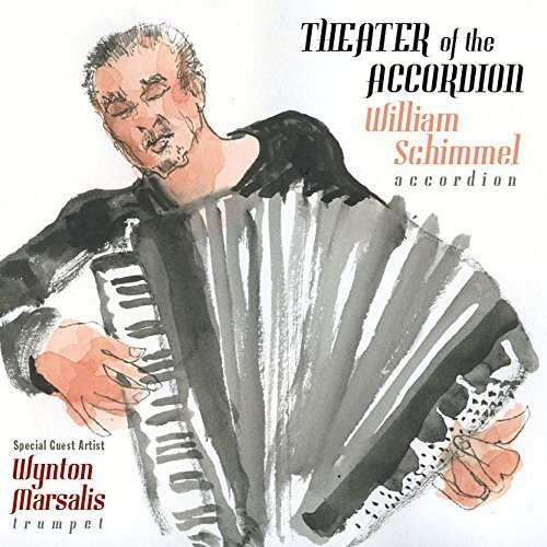 Theater of the Accordion: William Schimmel by Roven Records