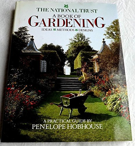 The National Trust: A Book of Gardening by Penelope Hobhouse (1986-08-01)