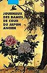 Journaux des dames de cour du Japon ancien par Picquier