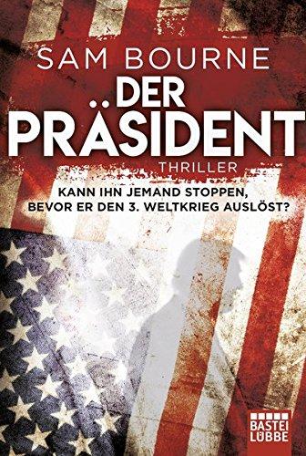 Der Präsident: Thriller - Zurück Liege, 3-position