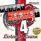 Feiert Jesus! 4 Listen & Learn: CD-Box mit 6 CDs zum Liederlernen