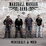 Minerals & Mud by Marshall Monrad Band (2012-09-18)