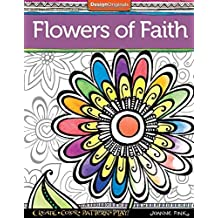 Flowers of Faith Coloring Book: Create, Color, Pattern, Play! by Joanne Fink (2015-11-20)