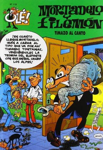 Timazo al canto (Olé! Mortadelo 119)