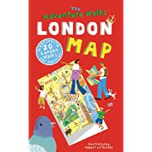 The Adventure Walks London Map: 20 London Sightseeing Walks for Families