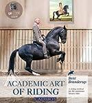 Academic Art of Riding: A Riding Meth...