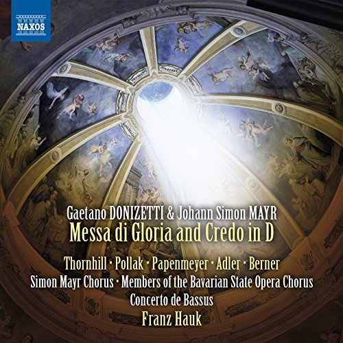 Donizetti / Mayr: Messa di Gloria & Credo in D