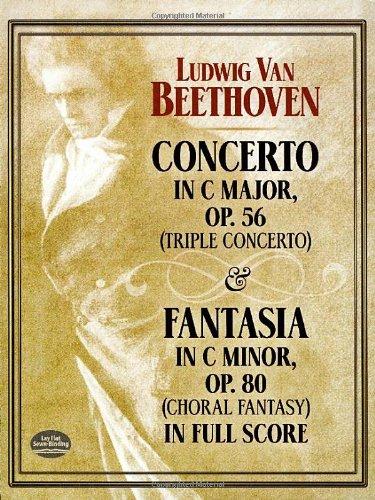 Concerto in C Major, Op. 56 (Triple Concerto): And Fantasia in C Minor, Op. 80 (Choral Fantasy) in Full Score (Dover Music Scores) por Ludwig van Beethoven