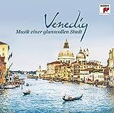 Venedig - Musik einer glanzvollen Stadt
