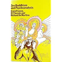 Zen Buddhism and Psychoanalysis by Erich Fromm (1970-06-01)