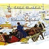 Weihnachten in Russland: Der Audiobuch-Adventskalender - 1 CD mit 79 Min. (24 Tracks, 24 Türchen)