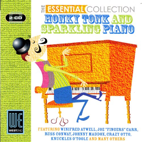 Honky Tonk & Sparkling Piano - The Essential Collection (Digitally Remastered)
